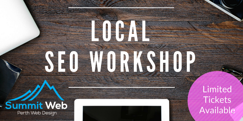 [SEO Workshop Perth] Out Rank Your Competition With Local SEO Hacks