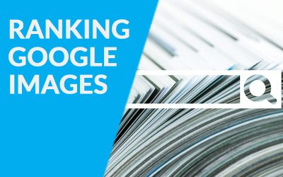 Why Ranking in Google Images Can Improve Your Leads by 5x