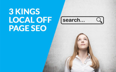 The 3 kings of Local off-page SEO