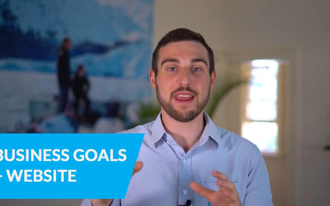 Combining Your Business Goals With Your Website