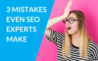 3 [Massive] Mistakes Even Perth SEO Experts Make
