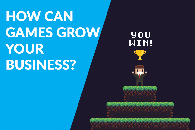 How Can Games Grow Your Business?