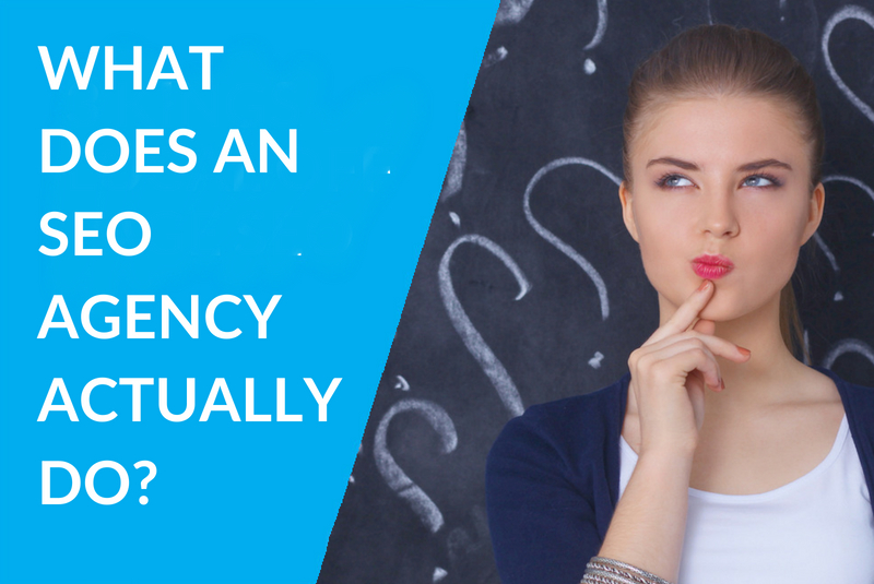 What Does An SEO Agency Actually Do (For Your Business)?