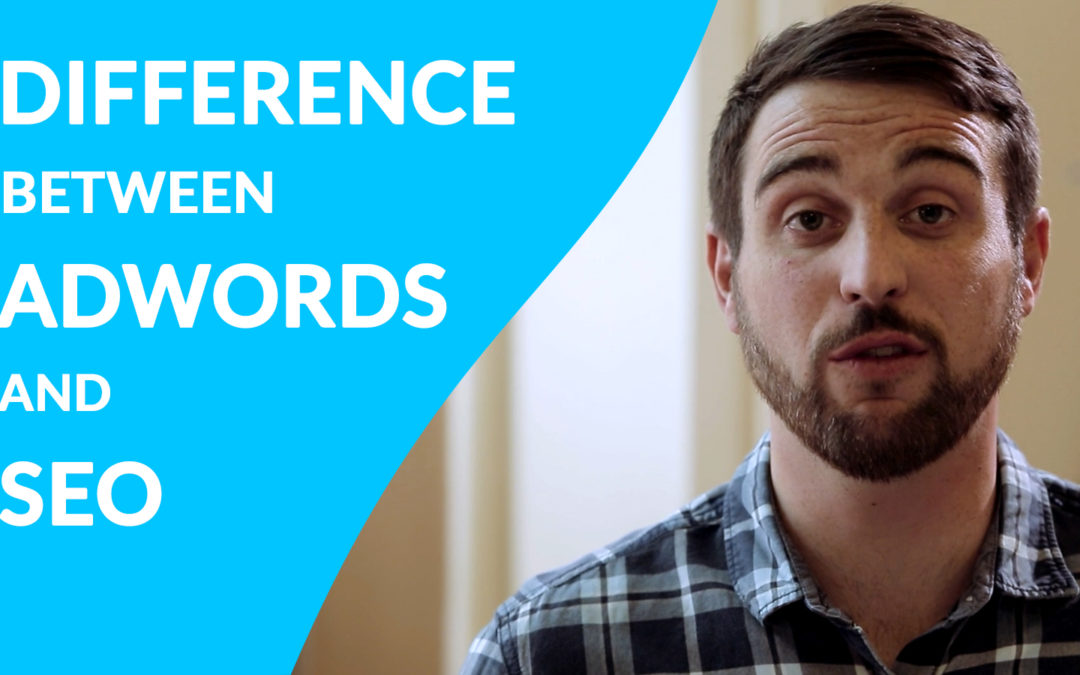 What Is The Difference Between AdWords And SEO?