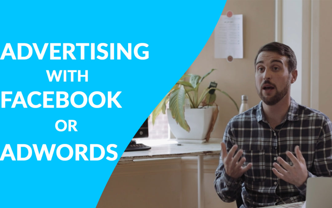 Should I Be Using Facebook Advertising or AdWords Advertising?